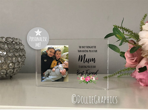 Personalised Acrylic Plaque - Mum, Best Friend