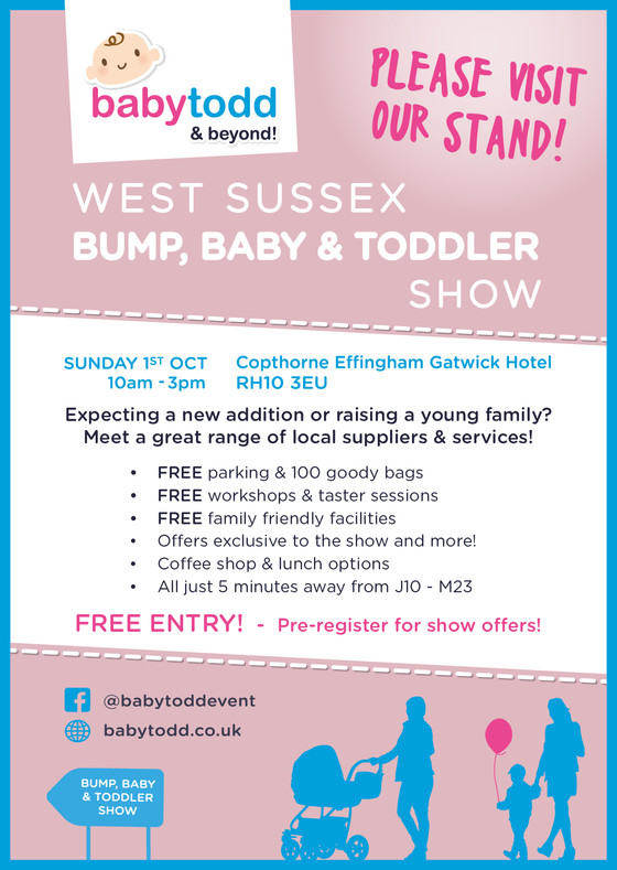 Exhibiton time! West Sussex Bump, Baby & Toddler Show.