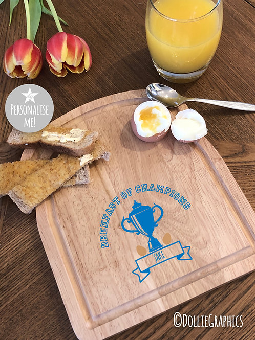 Personalised Dippy Egg Board -Champion