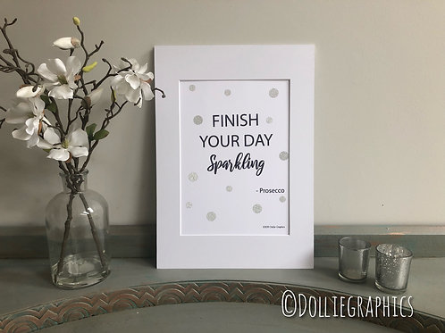 Simply Prints - Finish Your Day Sparkling Print