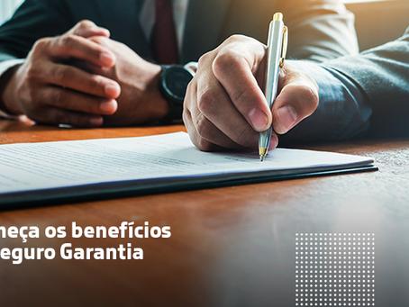 Conheça os benefícios do Seguro Garantia.