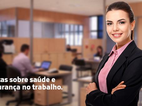 7 dicas sobre saúde e segurança no trabalho.
