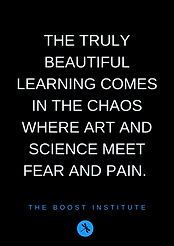 The best learning is in the chaos where