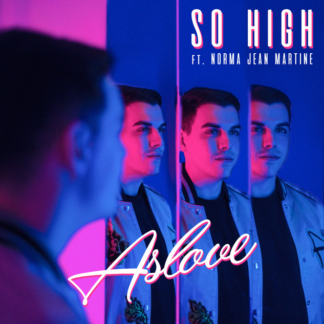 Aslove - So High (ft. Norma Jean Martine
