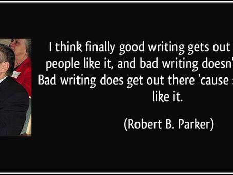 Is Bad Writing Always Bad Writing?