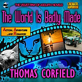 The World Is Badly Made