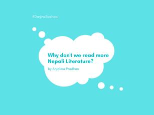 #DarjincSochaai - Why Don't We Read More Nepali Literature?