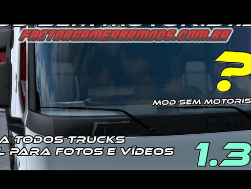 Download Mod Sem motorista para Todos os Trucks Ets2 V. 1.35.x