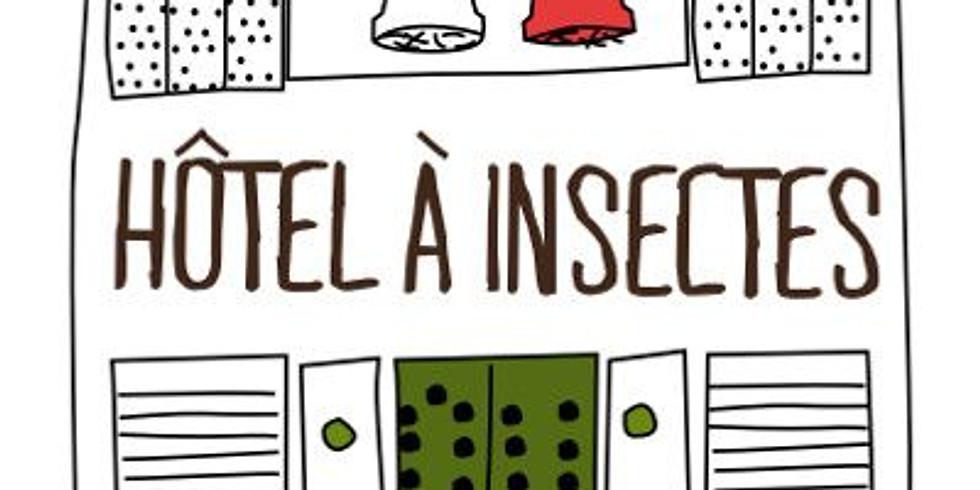 Atelier construction d'un hôtel à insectes