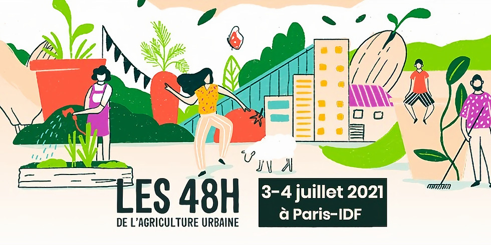 48H de l'agriculture urbaine à Paris - IDF (1)