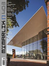 Mimarlık Dergisi'nin 403. sayısında, CM² Mimarlık ve Tasarım Stüdyosu'nun Çanakkale Belediyesi Çarşı, Yaşam Merkezi ve Otopark ile Yakın Çevresi Ödüllü Projesi yayında.
