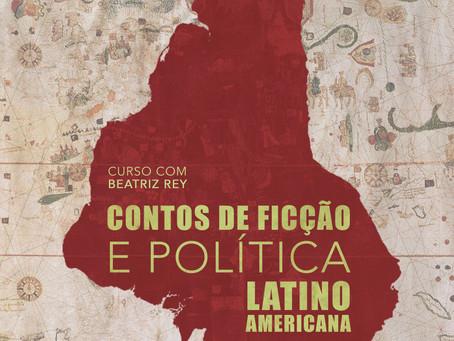 Curso Contos de Ficção e Política Latino Americana disponível já na nossa plataforma