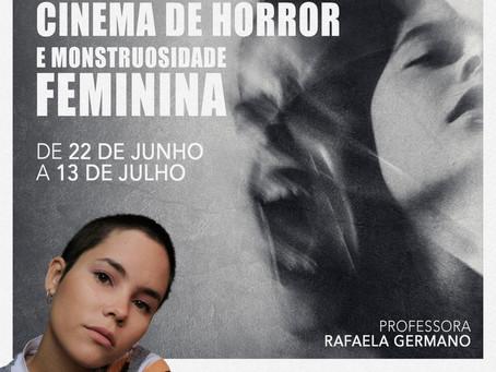 Curso Cinema de Horror e Monstruosidade Feminina aberto para inscrições!