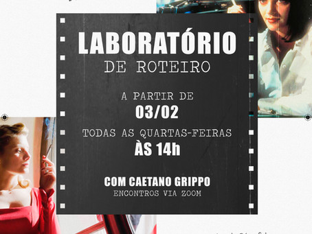Turmas abertas para o Laboratório de Roteiro com Caetano Grippo, confira!