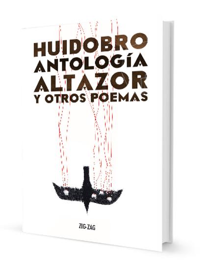 Huidobro. Antología Altazor y otros poemas