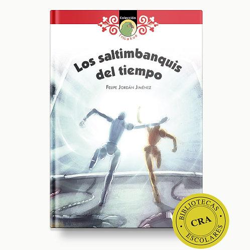 LOS SALTIMBANQUIS DEL TIEMPO