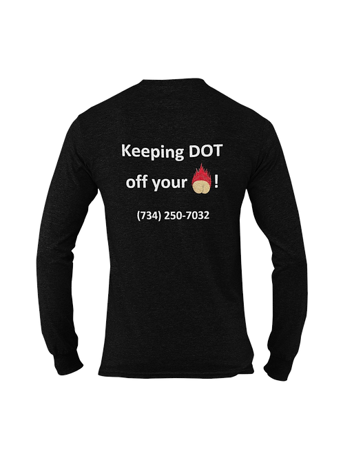 Keeping DOT off your *** ! Long Sleeves