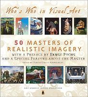 50 Masters of Realistic Imagery with foreword by Ernst Fuchs