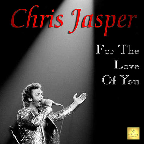 CHRIS JASPER For The Love Of You