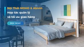 Nội Thất MOHO và Abivin hợp tác quản lý và tối ưu giao hàng