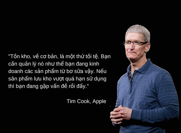 """""""Tồn kho, về cơ bản, là một thứ tồi tệ""""- Theo Tim Cook"""