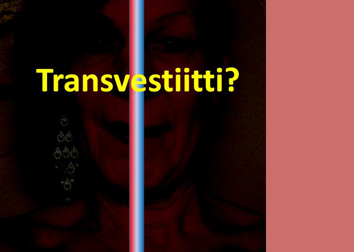 Transvestiitti?
