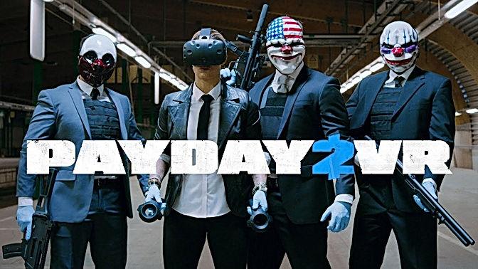 Payday 2 (VR)