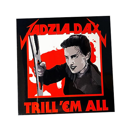 Trill 'em All Vinyl Sticker