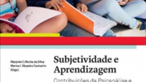 Subjetividade e Aprendizagem  Contribuições da Psicanálise e da Psicologia Histó