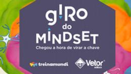 Giro do Mindset