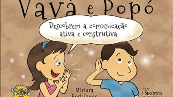 Vavá e Popó descobrem a comunicação ativa e construtiva