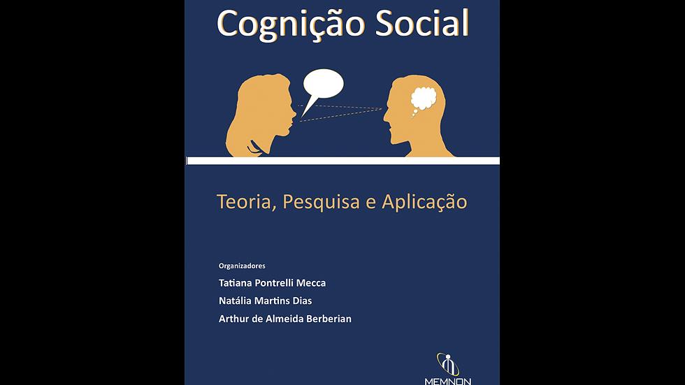 Cognição Social: teoria, pesquisa e aplicação