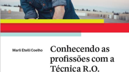 Conhecendo as Profissões com a Técnica R.O.