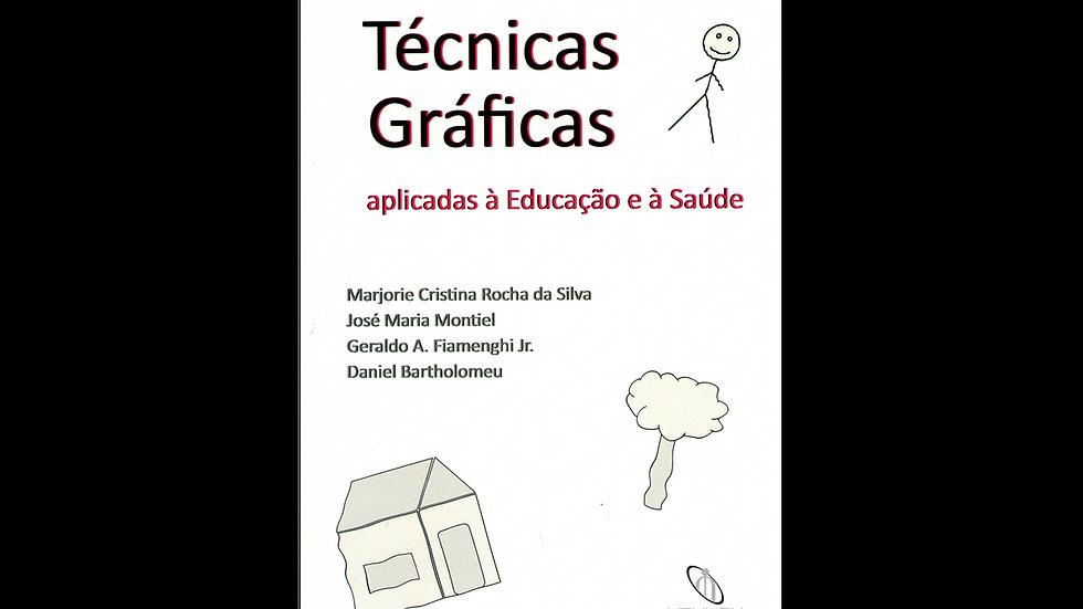 Técnicas gráficas aplicadas à educação e à saúde