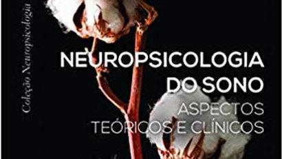Neuropsicologia do sono: aspectos teóricos e clínicos