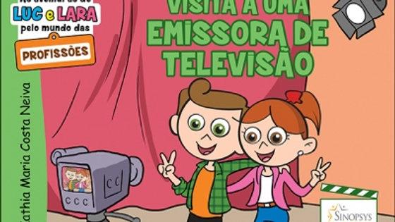 As aventuras de Luc e Lara - Visita a uma emissora de televisão