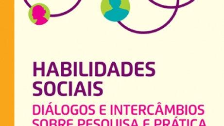 Habilidades Sociais Diálogos e Intercâmbios Sobre Pesquisa e Prática