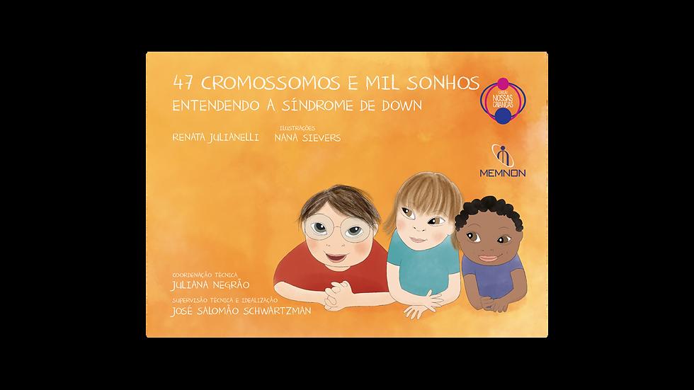 Quarenta e sete cromossomos e mil sonhos