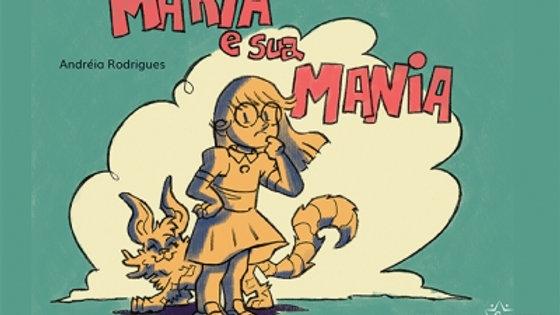 Maria e sua mania