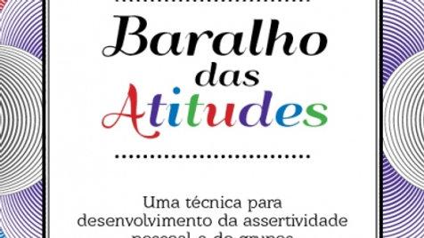 Baralho das Atitudes: Uma técnica para Desenvolvimento da Assertividade
