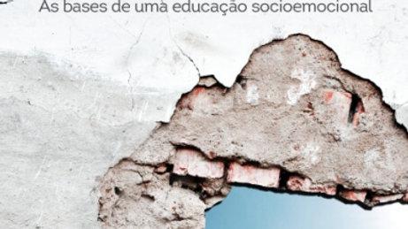 Educar crianças as bases de uma educação socioemocional