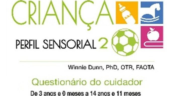Perfil Sensorial 2 - Referente ao Perfil Sensorial 2 da Criança