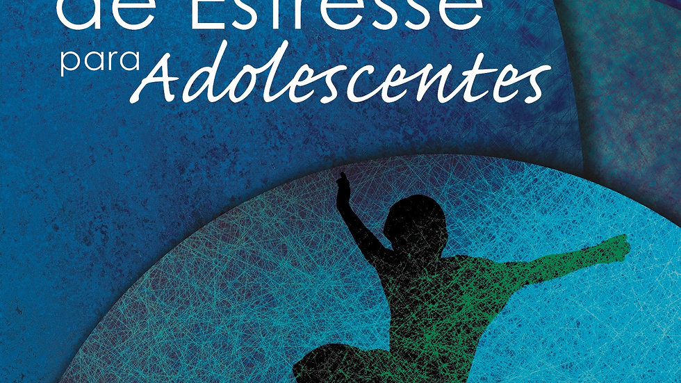 Enfrentamento de estresse para adolescentes - de 13 a 17 anos - Kit