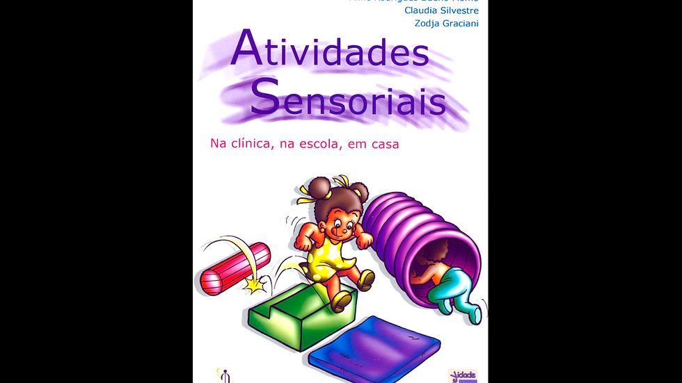 Atividades sensoriais – Na clínica, na escola, em casa