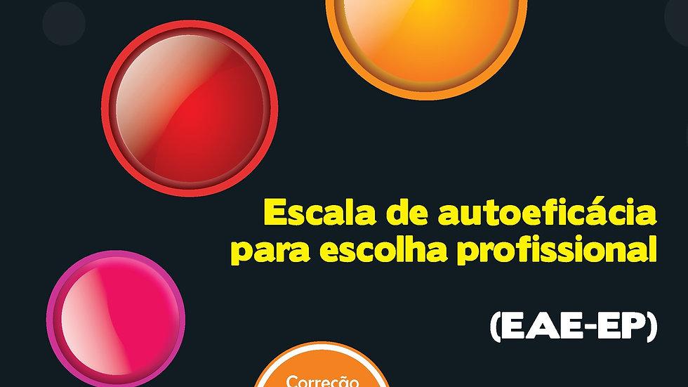 EAE-EP - Escala de Autoeficácia Para Escolha Profissional 2º edição - Kit