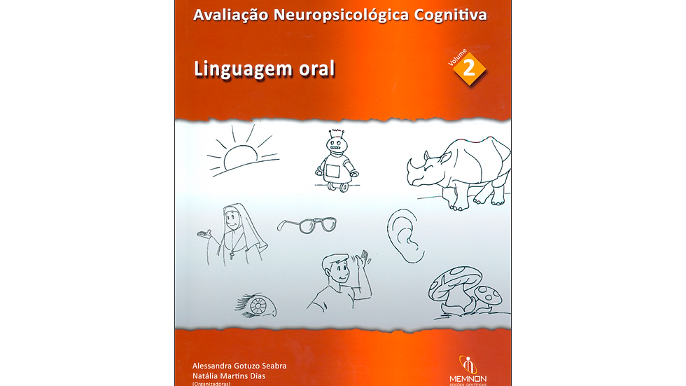 Avaliação Neuropsicológica Cognitiva (2): Linguagem oral