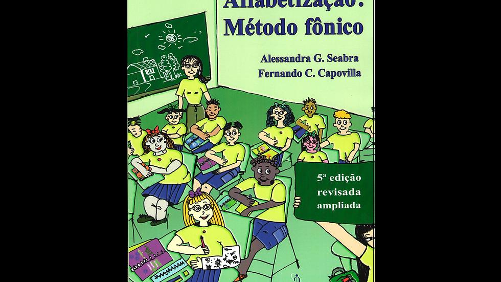 Alfabetização: Método fônico (5ª edição)