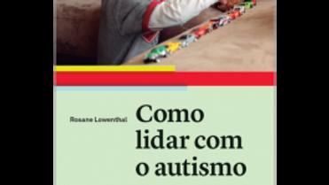 Livro Como Lidar com o Autismo