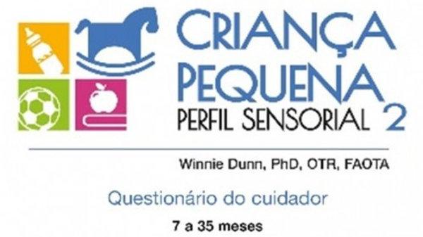 Perfil Sensorial 2 - Referente ao Perfil Sensorial da Criança Pequena