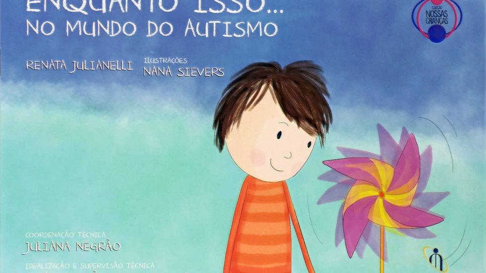 Livro Enquanto Isso no Mundo do Autismo